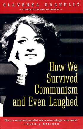 comonism raft - How We Survived Communism and Even Laughed